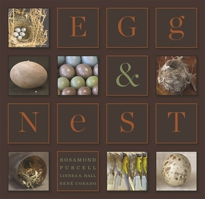 Egg & Nest - Purcell, Rosamond, and Hall, Linnea S, and Corado, Rene