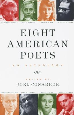 Eight American Poets: An Anthology - Conarroe, Joel (Editor)