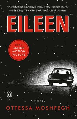 Eileen - Moshfegh, Ottessa