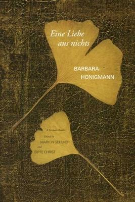 Eine Liebe aus nichts - Honigmann, Barbara