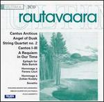Einojuhani Rautavaara: Cantus Arcticus; Angel of Dusk; String Quartet No. 2; Cantos 1 - 3; A Requiem in Our Time