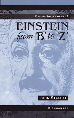 Einstein from 'b' to 'z' - Stachel, John