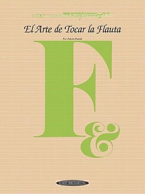 El Arte de Tocar La Flauta - Putnik, Edwin (Composer), and Gutierrez, Ra L