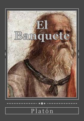 El Banquete - Platon