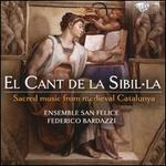 El Cant de la Sibil-La: Sacred Music from Medieval Catalunya