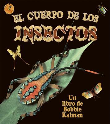 El Cuerpo de los Insectos - Aloian, Molly, and Kalman, Bobbie
