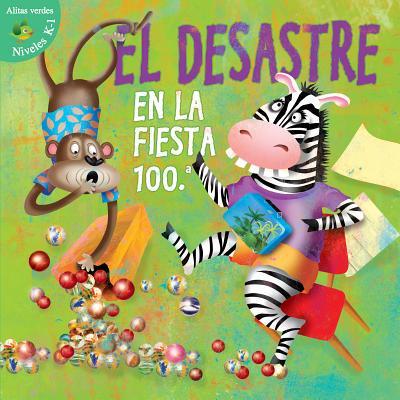 El Desastre en la Fiesta 100.a - Robertson, J Jean, and DuFalla, Anita (Illustrator)