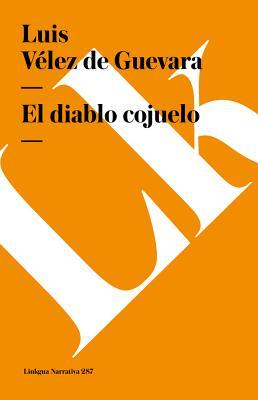 El Diablo Cojuelo - Velez De Guevara, Luis