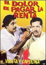 El Dolor de Pagar la Renta - Agustín P. Delgado