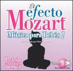 El Efecto Mozart M�sica para Beb�s, Vol. 1: Para Jugar y para Irse a Dormir