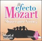 El Efecto Mozart M�sica para Ni�os, Vol. 4: Mozart al instante