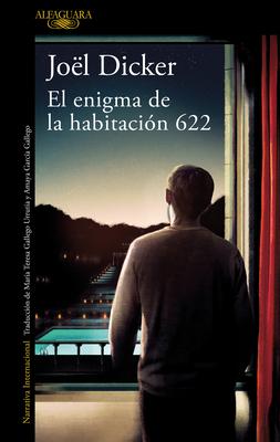 El Enigma de la Habitaci?n 622 / The Enigma in Room 622 - Dicker, Joel