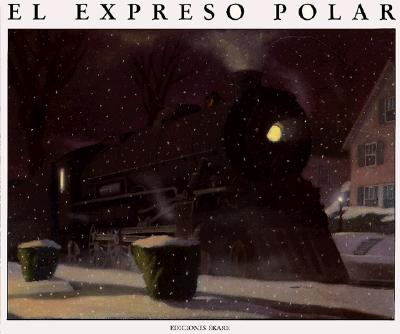 El Expreso Polar - Van Allsburg, Chris