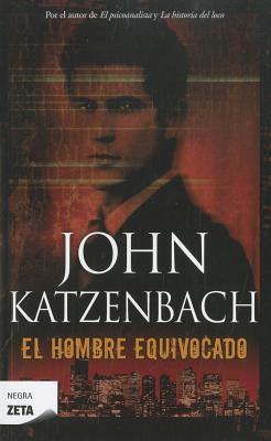 El Hombre Equivocado - Katzenbach, John