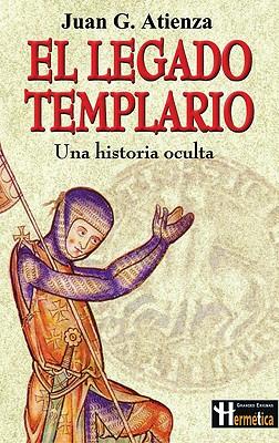 El Legado Templario - Atienza, Juan