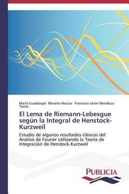 El Lema de Riemann-Lebesgue Segun La Integral de Henstock-Kurzweil - Morales Macias Maria Guadalupe, and Mendoza Torres Francisco Javier