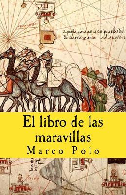 El Libro de Las Maravillas - Polo, Marco