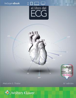 El Libro del ECG - Thaler, Malcolm S, MD