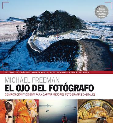 El Ojo del Fot?grafo - Freeman, Michael