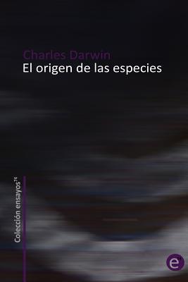 El Origen de las Especies - Darwin, Charles, Professor