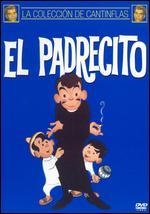 El Padrecito - Miguel M. Delgado