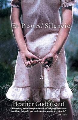 El Peso del Silencio - Gudenkauf, Heather