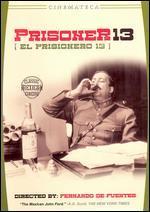 El Prisionero trece