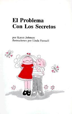 El Problema Con Los Secretos - Johnsen, Karen
