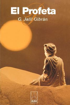 El Profeta - Gibran, Kahlil