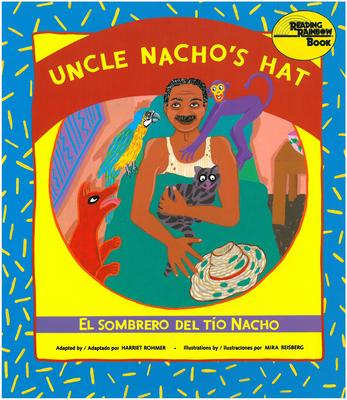 El Sombrero del Tio Nacho / Uncle Nacho's Hat - Rohmer, Harriet