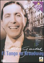 El Tango en Broadway - Louis J. Gasnier
