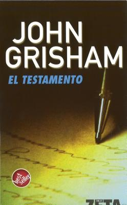 El Testamento - Grisham, John
