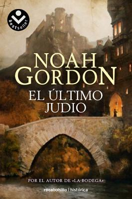 El Ultimo Judio - Gordon, Noah, and Menini, M Antonia (Translated by)