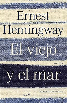 El Viejo y el Mar - Hemingway, Ernest