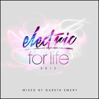 Electric for Life 2015 - Gareth Emery