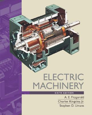 Electric Machinery - Fitzgerald, A E, and Kingsley, Charles, and Umans, Stephen