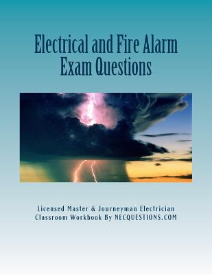 Electrical and Fire Alarm Exam Questions - Nec Questions