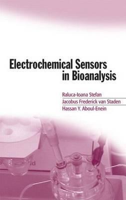 Electrochemical Sensors in Bioanalysis - Stefan, Raluca-Ioana