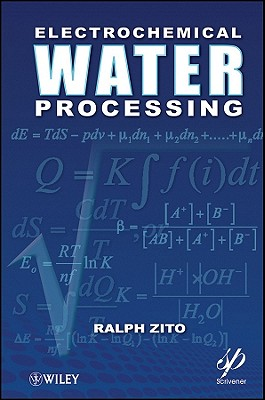 Electrochemical Water Processing - Zito, Ralph