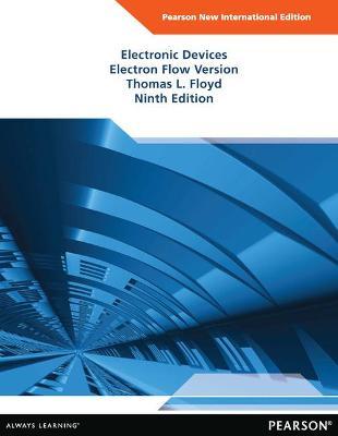 Electronic Devices (Electron Flow Version) - Floyd, Thomas L.
