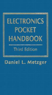 Electronics Pocket Handbook - Metzger, Daniel L