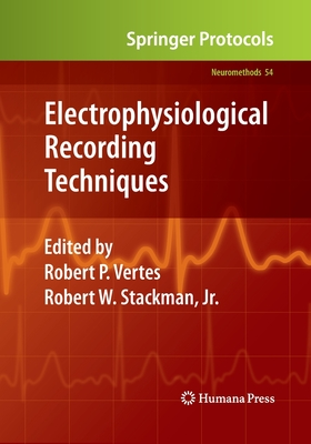Electrophysiological Recording Techniques - Vertes, Robert P (Editor), and Stackman Jr, Robert W (Editor)