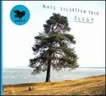 Elegy - Mats Eilertsen Trio