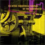 Elektro Industrial Sounds from the Northwest