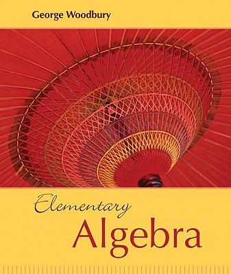 Elementary Algebra - Woodbury, George