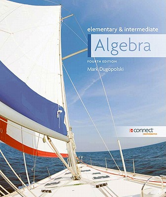 Elementary and Intermediate Algebra - Dugopolski, Mark