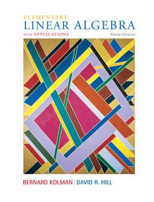 Elementary Linear Algebra with Applications - Kolman, Bernard, and Hill, David