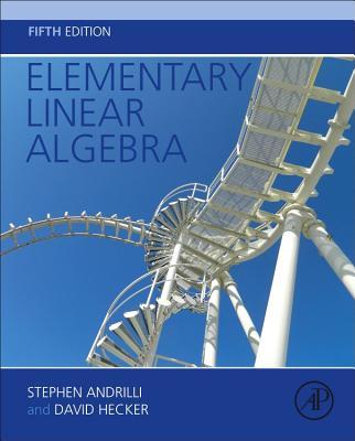 Elementary Linear Algebra - Andrilli, Stephen