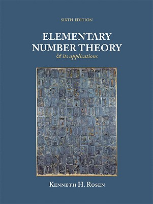 Elementary Number Theory: And Its Applications - Rosen, Kenneth H