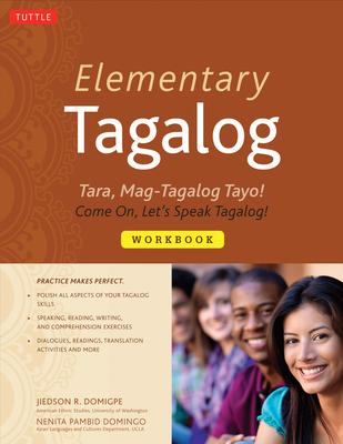 Elementary Tagalog Workbook - Domigpe, Jiedson, and Domingo, Nenita Pambid